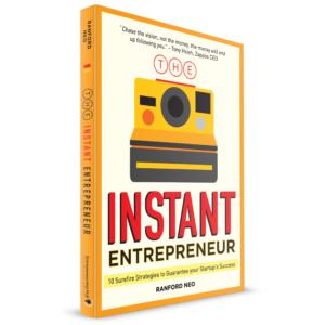 The Instant Entrepreneur